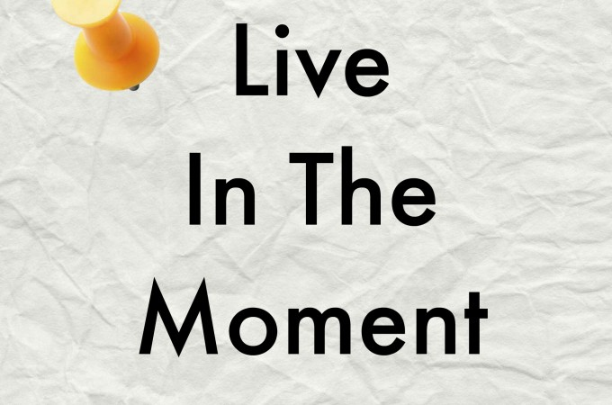 Mindful Monday: 3 Easy Ways to Live In The Moment