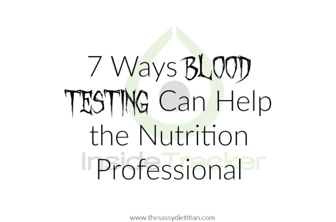 7 Ways Blood Testing Can Help the Nutrition Professional